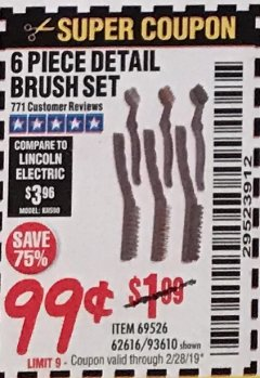 Harbor Freight Coupon 6 PIECE DETAIL BRUSH SET Lot No. 93610/69526/62616 Expired: 2/28/19 - $0.99