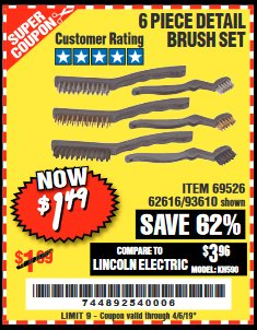 Harbor Freight Coupon 6 PIECE DETAIL BRUSH SET Lot No. 93610/69526/62616 Expired: 4/5/19 - $1.49