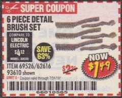Harbor Freight Coupon 6 PIECE DETAIL BRUSH SET Lot No. 93610/69526/62616 Expired: 7/31/19 - $1.49