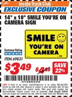 "Harbor Freight ITC Coupon 14"" X 10"" SMILE YOU'RE ON CAMERA SIGN Lot No. 69831 Expired: 6/30/18 - $3.49"
