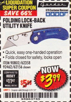 Harbor Freight Coupon FOLDING LOCKING BACK UTILITY KNIFE Lot No. 62358/92462/90802/62156 EXPIRES: 5/31/19 - $3.99