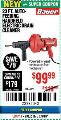 Harbor Freight Coupon BAUER 23 FT AUTO FEED HANDHELD ELECTRIC DRAIN CLEANER Lot No. 64063 Expired: 7/8/18 - $99.99