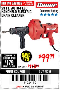Harbor Freight Coupon BAUER 23 FT AUTO FEED HANDHELD ELECTRIC DRAIN CLEANER Lot No. 64063 Expired: 12/31/18 - $99.99