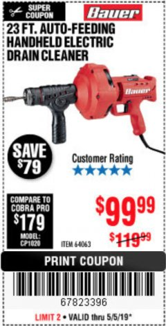 Harbor Freight Coupon BAUER 23 FT AUTO FEED HANDHELD ELECTRIC DRAIN CLEANER Lot No. 64063 Expired: 5/5/19 - $99.99