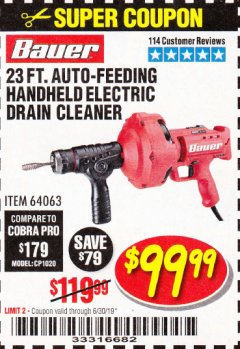 Harbor Freight Coupon BAUER 23 FT AUTO FEED HANDHELD ELECTRIC DRAIN CLEANER Lot No. 64063 Expired: 6/30/19 - $99.99