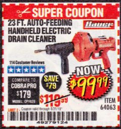 Harbor Freight Coupon BAUER 23 FT AUTO FEED HANDHELD ELECTRIC DRAIN CLEANER Lot No. 64063 Expired: 8/31/19 - $99.99