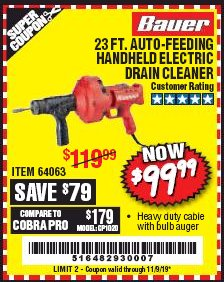 Harbor Freight Coupon BAUER 23 FT AUTO FEED HANDHELD ELECTRIC DRAIN CLEANER Lot No. 64063 Expired: 11/9/19 - $99.99