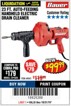 Harbor Freight Coupon BAUER 23 FT AUTO FEED HANDHELD ELECTRIC DRAIN CLEANER Lot No. 64063 Expired: 10/31/19 - $99.99