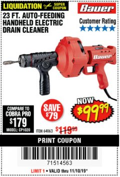 Harbor Freight Coupon BAUER 23 FT AUTO FEED HANDHELD ELECTRIC DRAIN CLEANER Lot No. 64063 Expired: 11/10/19 - $99.99