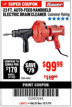 Harbor Freight Coupon BAUER 23 FT AUTO FEED HANDHELD ELECTRIC DRAIN CLEANER Lot No. 64063 Expired: 12/1/19 - $99.99