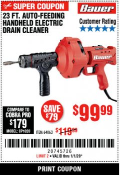Harbor Freight Coupon BAUER 23 FT AUTO FEED HANDHELD ELECTRIC DRAIN CLEANER Lot No. 64063 Expired: 1/1/20 - $99.99