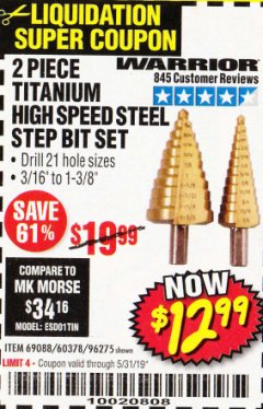 Harbor Freight Coupon 2 PIECE TITANIUM NITRIDE COATED HIGH SPEED STEEL STEP DRILL BITS Lot No. 96275/69088/60378 EXPIRES: 5/31/19 - $12.99