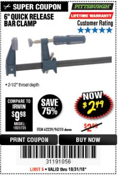"Harbor Freight Coupon 6"" QUICK RELEASE BAR CLAMP Lot No. 62239/96210 Expired: 10/31/18 - $2.49"