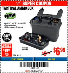 Harbor Freight Coupon TACTICAL AMMO BOX W/TRAY Lot No. 64113 Expired: 7/1/18 - $6.99