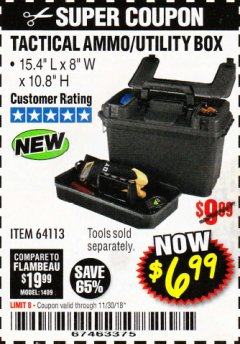 Harbor Freight Coupon TACTICAL AMMO BOX W/TRAY Lot No. 64113 Expired: 11/30/18 - $6.99