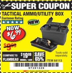 Harbor Freight Coupon TACTICAL AMMO BOX W/TRAY Lot No. 64113 Expired: 4/1/19 - $6.99