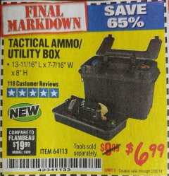 Harbor Freight Coupon TACTICAL AMMO BOX W/TRAY Lot No. 64113 Expired: 2/28/19 - $6.99