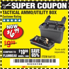 Harbor Freight Coupon TACTICAL AMMO BOX W/TRAY Lot No. 64113 Expired: 11/3/19 - $6.99