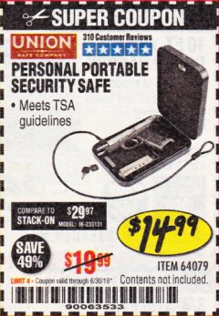 Harbor Freight Coupon PERSONAL PORTABLE SECURITY SAFE Lot No. 64079 Expired: 6/30/19 - $14.99
