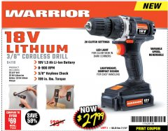 "Harbor Freight Coupon WARRIOR 18V LITHIUM 3/8"" CORDLESS DRILL Lot No. 64118 Expired: 7/1/18 - $27.99"
