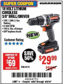 "Harbor Freight Coupon WARRIOR 18V LITHIUM 3/8"" CORDLESS DRILL Lot No. 64118 Expired: 9/3/18 - $29.99"