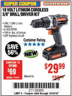 "Harbor Freight Coupon WARRIOR 18V LITHIUM 3/8"" CORDLESS DRILL Lot No. 64118 Expired: 10/15/18 - $29.99"