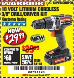 "Harbor Freight Coupon WARRIOR 18V LITHIUM 3/8"" CORDLESS DRILL Lot No. 64118 Expired: 4/1/19 - $29.99"
