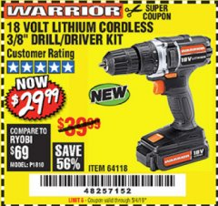 "Harbor Freight Coupon WARRIOR 18V LITHIUM 3/8"" CORDLESS DRILL Lot No. 64118 Expired: 5/4/19 - $29.99"