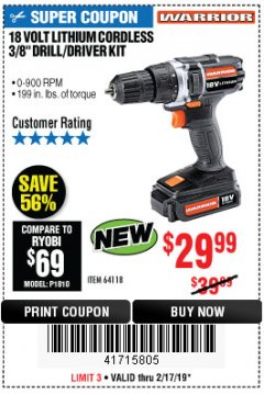 "Harbor Freight Coupon WARRIOR 18V LITHIUM 3/8"" CORDLESS DRILL Lot No. 64118 Expired: 2/17/19 - $29.99"