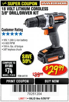 "Harbor Freight Coupon WARRIOR 18V LITHIUM 3/8"" CORDLESS DRILL Lot No. 64118 Expired: 6/30/19 - $29.99"