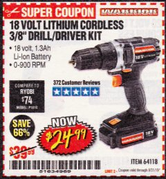 "Harbor Freight Coupon WARRIOR 18V LITHIUM 3/8"" CORDLESS DRILL Lot No. 64118 Expired: 8/31/19 - $24.99"