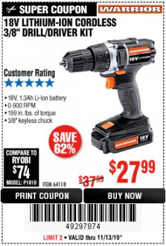 "Harbor Freight Coupon WARRIOR 18V LITHIUM 3/8"" CORDLESS DRILL Lot No. 64118 Expired: 11/13/19 - $27.99"