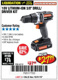 "Harbor Freight Coupon WARRIOR 18V LITHIUM 3/8"" CORDLESS DRILL Lot No. 64118 Expired: 10/31/19 - $27.99"
