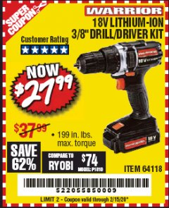 "Harbor Freight Coupon WARRIOR 18V LITHIUM 3/8"" CORDLESS DRILL Lot No. 64118 Valid Thru: 2/15/20 - $27.99"
