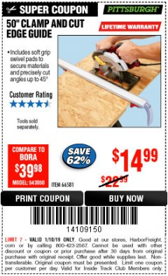 "Harbor Freight ITC Coupon 50"" CLAMP & CUT EDGE GUIDE Lot No. 66581 Expired: 1/10/19 - $14.99"