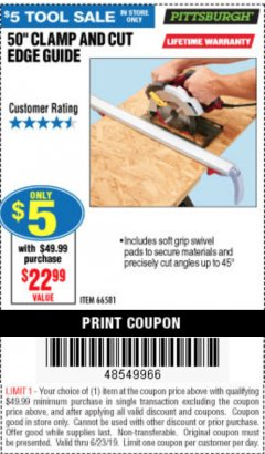 "Harbor Freight Coupon 50"" CLAMP & CUT EDGE GUIDE Lot No. 66581 Expired: 6/30/19 - $5"