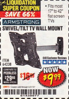 Harbor Freight Coupon SWIVEL/TILT TV WALL MOUNT Lot No. 64238 EXPIRES: 5/31/19 - $9.99