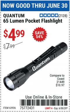 Harbor Freight Coupon 65 LUMENS POCKET FLASHLIGHT Lot No. 63936 EXPIRES: 6/30/20 - $4.99