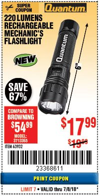 Harbor Freight Coupon 220 LUMENS RECHARGEABLE MECHANIC'S FLASHLIGHT Lot No. 63932 Expired: 7/8/18 - $17.99