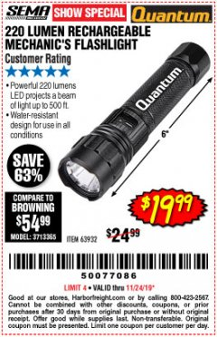 Harbor Freight Coupon 220 LUMENS RECHARGEABLE MECHANIC'S FLASHLIGHT Lot No. 63932 Expired: 11/24/19 - $19.99