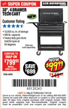"Harbor Freight Coupon 30"", 4 DRAWER TECH CART Lot No. 64096/64818 Expired: 7/31/18 - $99.99"