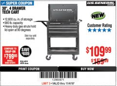 "Harbor Freight Coupon 30"", 4 DRAWER TECH CART Lot No. 64096/64818 Expired: 11/4/18 - $109.99"