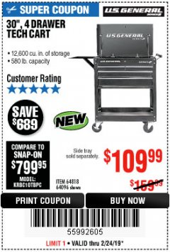 "Harbor Freight Coupon 30"", 4 DRAWER TECH CART Lot No. 64096/64818 Expired: 2/24/19 - $109.99"