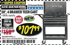"Harbor Freight Coupon 30"", 4 DRAWER TECH CART Lot No. 64096/64818 Expired: 4/30/19 - $107.99"