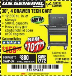 "Harbor Freight Coupon 30"", 4 DRAWER TECH CART Lot No. 64096/64818 Expired: 8/5/19 - $107.99"