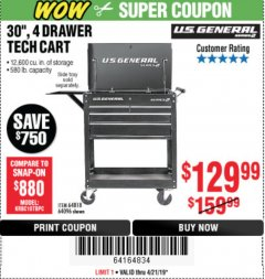 "Harbor Freight Coupon 30"", 4 DRAWER TECH CART Lot No. 64096/64818 Expired: 4/21/19 - $129.99"