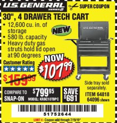 "Harbor Freight Coupon 30"", 4 DRAWER TECH CART Lot No. 64096/64818 Expired: 7/19/19 - $107.99"