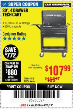 "Harbor Freight Coupon 30"", 4 DRAWER TECH CART Lot No. 64096/64818 Expired: 4/21/19 - $107.99"