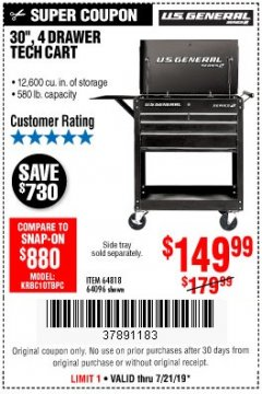 "Harbor Freight Coupon 30"", 4 DRAWER TECH CART Lot No. 64096/64818 Expired: 7/21/19 - $149.99"