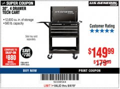 "Harbor Freight Coupon 30"", 4 DRAWER TECH CART Lot No. 64096/64818 Expired: 8/4/19 - $149.99"